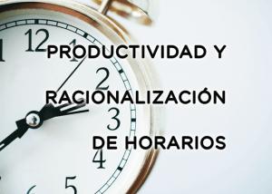 Imagen Productividad y Racionalizacion de Horarios